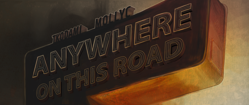 Banner for Anywhere On This Road